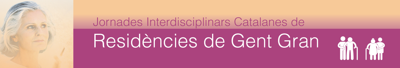 Jornades Interdisciplinars Catalanes de Residencies de Gent Gran